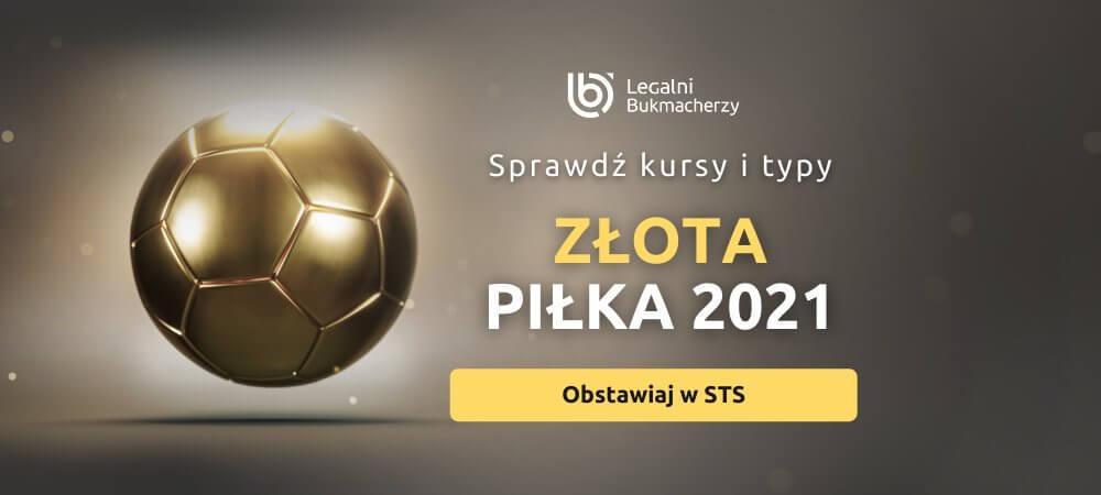 Zakłady Bukmacherskie na Złotą Piłkę 2021
