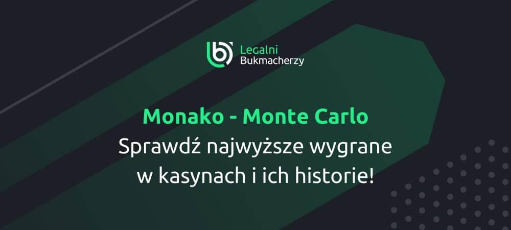 Największe wygrane w Monte Carlo