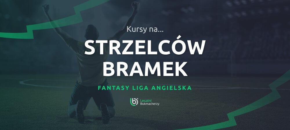 Fantasy Premier League - jak grać?
