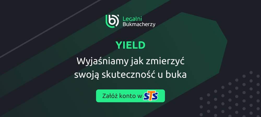 Yield w zakladach bukmacherskich sts