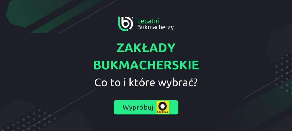 Co to sa zaklady bukmacherskie online fortuna