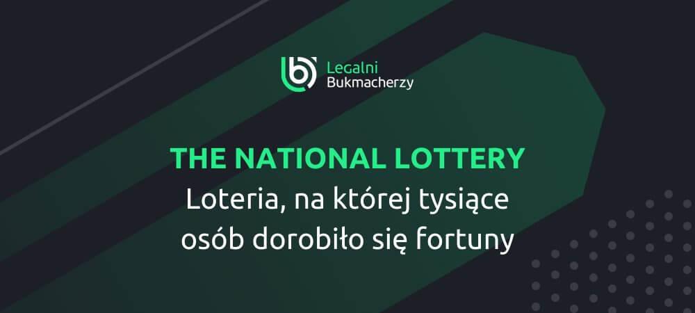 The National Lottery Największa Wygrana w Historii